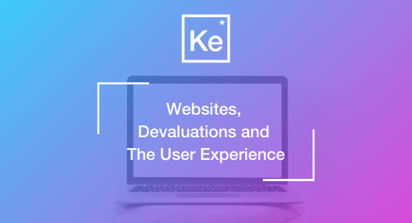 Websites, Devaluations and the User Experience