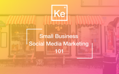 Small Business Social Media Marketing 101