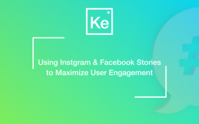 Using Instagram and Facebook Stories to Maximize User Engagement