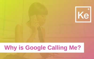 Why is Google Calling Me?