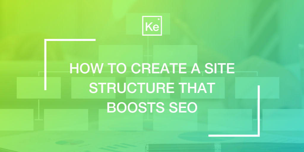 How to create a site structure to boost SEO