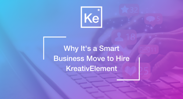 Why It's a Smart Business Move to Hire KreativElement