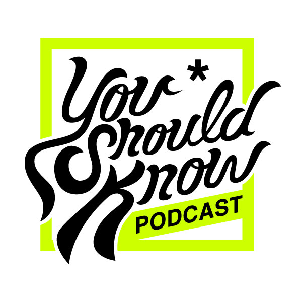 You Should Know Podcast Logo